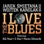 Jarek Śmietana Wojtek Karolak Band - I Love The Blues