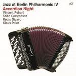 Jazz at Berlin Philharmonic IV - Accordion Night