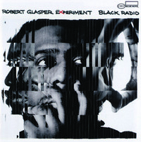 j RobertGlasperExperiment BlackRadio
