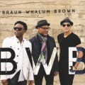 Braun/Whalum/Brown - BWB