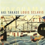 Aki Takase Louis Sclavis - Yokohama