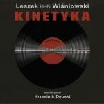 Leszek HeFi Wiśniowski - Kinetyka