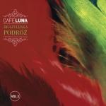 Cafe Luna - Brazylijska podróż Vol. 2