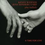 Kenny Werner, Jens Sondergaard - A Time For Love