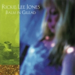 Rickie Lee Jones - Balm in Gilead