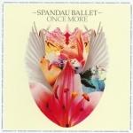 Spandau Ballet - Once More