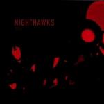 Nighthawks - Today