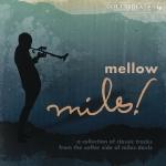Miles Davis - Mellow Miles