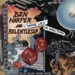 Ben Harper And Relentless 7 - White Lies For Dark Times