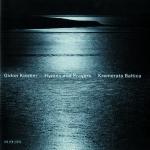 Hymns and Prayers - Tickmayer, Franck, Kancheli