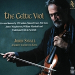 The Celtic Viol - Airs and dances by O'Carolan, Fraser, Gow, Macpherson et al.