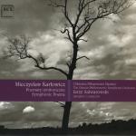 Mieczysław Karłowicz - Poematy symfoniczne