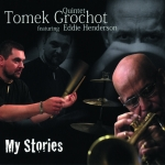Tomek Grochot Quintet - My Stories