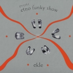 Etno Funky Show - Ekle