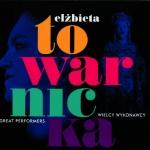 Elżbieta Towarnicka (sopran) Niepublikowane nagrania z lat 1979-1999