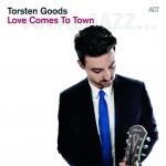 Torsten Goods - Love Comes To Town