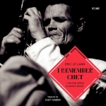 Eric Le Lann - I Remember Chet