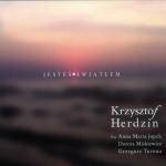 Krzysztof Herdzin - Jesteś światłem