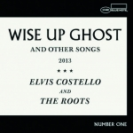 Elvis Costello and the Roots - Wise Up Ghost