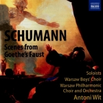 Schumann - Scenes from Goethe's Faust