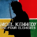 Nigel Kennedy - The Four Elements