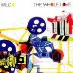 Wilco - The Whole Love
