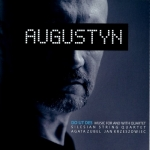 Augustyn - Do Ut Des/Music for and with quartet