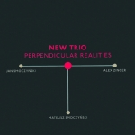 New Trio Perpendicular - Realities
