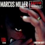 Marcus Miller - Tutu Revisited