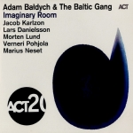 Adam Bałdych & The Baltic Gang - Imaginery Room