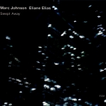 Marc Johnson, Eliane Elias - Swept Away
