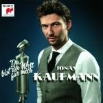 Du bist die Welt für mich - Jonas Kaufmann