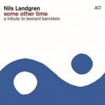 Nils Landgren i Janis Siegel - Some Other Time