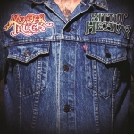 Monster Truck - Sittin' Heavy
