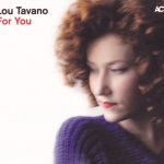Lou Tavano - For You