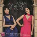 Beethoven, Brahms, Massenet - Aleksandra Kuls (skrzypce) Justyna Danczowska (fortepian)