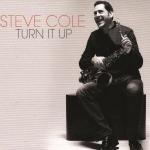 Steve Cole - Turn It Up
