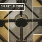 The Fifth Element  - Cezariusz Gadzina/ /Atom String Quartet