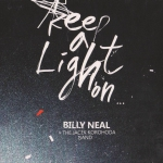 Billy Neal & The Jacek Korohoda Band - Keep a Light On