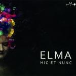 Elma - Hic et nunc