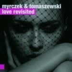 Myrczek & Tomaszewski - Love Revisited