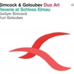 Simcock & Goloubev - Reverie at Schloss Elmau
