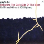 Nguyen Le - Celebrating The Dark Side of the Moonmith - The Great Lakes Suites