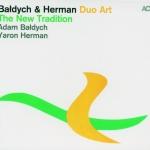 Adam Bałdych & Yaron Herman  - The New Tradition