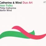 Catherine & Wind Duo Art - New Folks