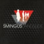 Don't Ask Smingus - Landslide