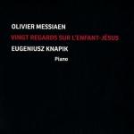 Olivier Messiaen - Vingt regards sur l'Enfant-Jésus